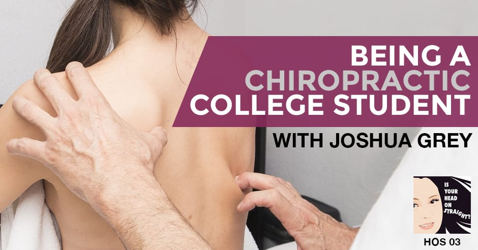 HOS 004 | Chiropractic College
