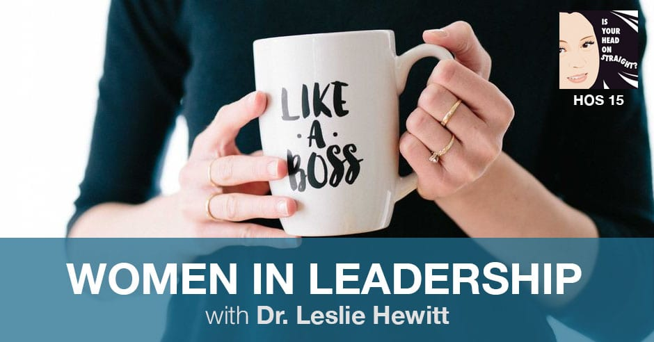 HOS 015 | Women in Leadership