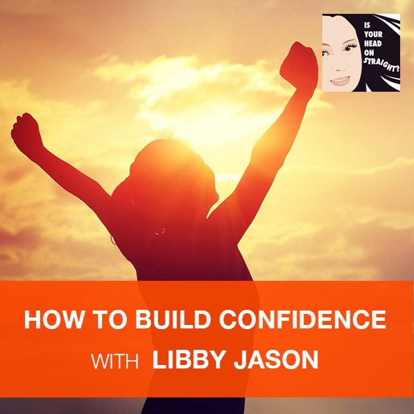 HOS 24 | Building Confidence